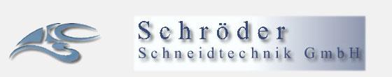 Schröder-Schneidtechnik GmbH