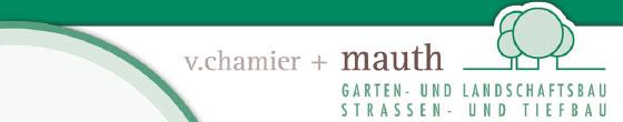 Chamier v. + Mauth Garten- und Landschaftsbau GmbH & Co. KG