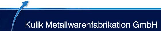Kulik Metallwarenfabrikation GmbH