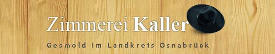 Zimmerei Kaller GmbH