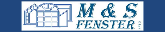 M & S Fenster GmbH