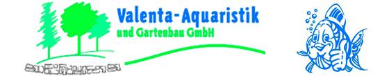 Valenta-Aquaristik u. Gartenbau GmbH