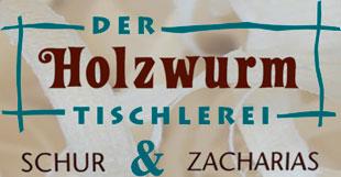 Der Holzwurm Tischlerei Schur & Zacharias GmbH & Co. KG