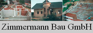 Zimmermann-Bau GmbH Bauunternehmen