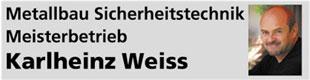 Karlheinz Weiss Metallbau - Sicherheitstechnik - Bauelemente